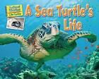 A Sea Turtle's Life by Ellen Lawrence (Hardback, 2016)