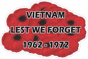 VIETNAM 1962-1972 LEST WE FORGET LAMINATED VINYL STICKER 94MM