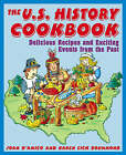The U.S. History Cookbook: Delicious Recipes and Exciting Events from the Past by Joan D'Amico, Karen Eich Drummond (Paperback, 2003)