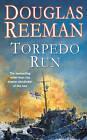 Torpedo Run by Douglas Reeman (Paperback, 1982)