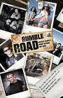 Rumble Road: Untold Stories From Outside the Ring by Jon Robinson (Paperback, 2010)