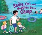 Sadie,Ori and Nuggles Go to Camp by Jamie S. Korngold (Paperback, 2014)