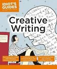 Idiot's Guides: Creative Writing by Casey Clabough (Paperback, 2014)