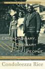 Extraordinary, Ordinary People: A Memoir of Family by Dr Condoleezza Rice (Paperback / softback)