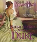 Falling Into Bed with a Duke by Lorraine Heath (CD-Audio, 2015)