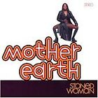 Mother Earth - Stoned Woman (2008)