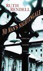 No Man's Nightingale by Ruth Rendell (Hardback, 2014)