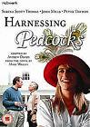 Harnessing Peacocks (DVD, 2011)