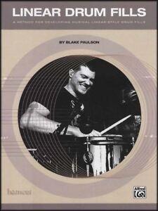 Consciencieux Linéaire Drum Fills Music Book By Blake Paulson Learn Master & Créer Linéaire Remplit-afficher Le Titre D'origine