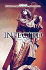 Infected 9781605636610 by Victoria Austin Paperback