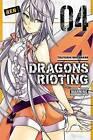 Dragons Rioting: Vol. 4 by Tsuyoshi Watanabe (Paperback, 2016)