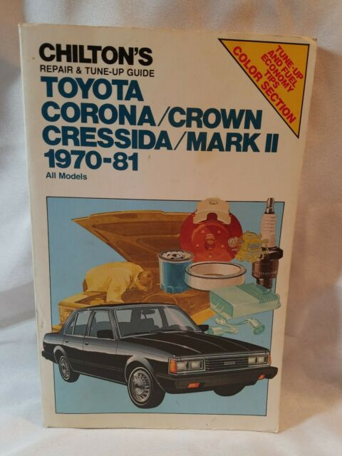 Chilton U0026 39 S Repair  U0026 Tune Crown Cressida  Mark Ii 1970