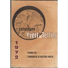 CATALOGUE Yvert et Tellier TIMBRE-POSTE Outre-Mer Côtes et Illustrations 1972 T3