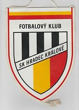 SK HRADEC KRALOVE FC CZECH REPUBLIC ORIGINAL MEDIUM 1990'S PENNANT VERY GOOD CON