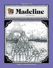 Literature Unit: A Guide for Using Madeline in the Classroom Teacher Created Mat