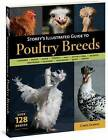 Storey's Illustrated Guide to Poultry Breeds by Carol Ekarius (Paperback, 2007)