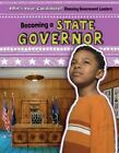 Becoming a State Governor by Emily Jankowski Mahoney (Paperback / softback, 2016)
