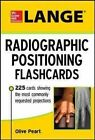 Lange Radiographic Positioning Flashcards by Olive Peart 9780071797320