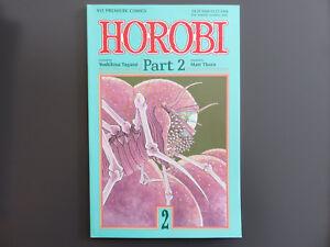 Acheter Pas Cher Bd Mangas Horobi N° 2 Part 2 By Yoshihisa Tagami Vo Usa Ttbe