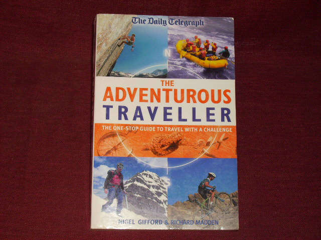 Gifford, Nigel; Madden, Richard The Adventurous Traveller (Daily Telegraph)