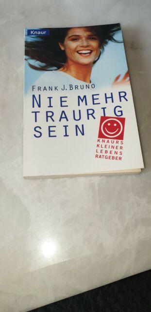 Frank J. Bruno - Nie mehr traurig sein