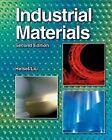 Industrial Materials by Peter P Liu, Larry D Helsel (Hardback, 2007)