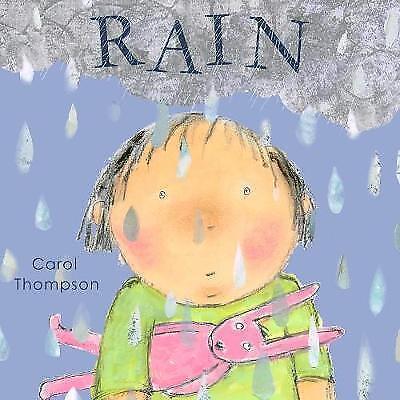 Rain (Whatever the Weather), Thompson, Carol, Very Good Book