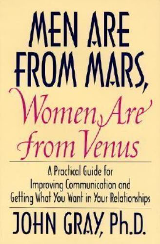 1 of 1 - Men Are from Mars, Women Are from Venus: A Practical Guide for Improving Communi