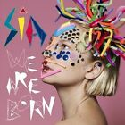We Are Born by Sia (CD, Jul-2010, Monkey Puzzle)