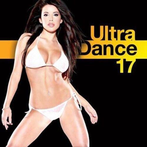 Various Artists - Ultra Dance 17 [New CD]