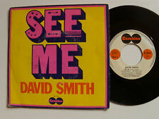 "DAVID SMITH : See me (ABEILHE/RIVAT) - 7"" SP 1972 French slow CARABINE 66418"