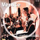 2 Meter Sessies by Venice (CD, Jun-2000, Universal Distribution)