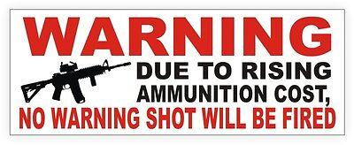 No Warning Shot Fired Home Security Sticker | Vinyl Garage Decal | Gun Rights
