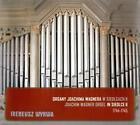 Die Joachim Wagner-Orgel in Siedlce Vol.2 von Ireneusz Wyrwa (2014)
