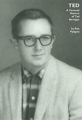 Ted: A Personal Memoir of Ted Berrigan  Padgett, Ron  Good  Book  0 Paperback