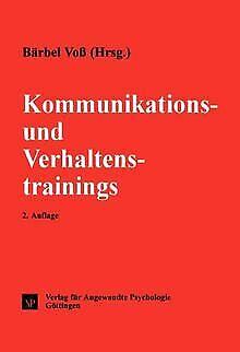 Kommunikationstraining und Verhaltenstraining von Voß, B... | Buch | Zustand gut