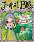 Journal Bliss: Creative Prompts to Unleash Your Inner Eccentric by Violette (Paperback, 2009)