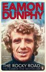 The Rocky Road by Eamon Dunphy (Paperback, 2014)
