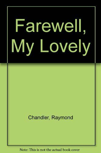 1 of 1 - Farewell, My Lovely,Raymond; Introduction by Colin Dexter Chandler