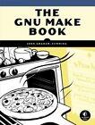 GNU Make Book by John Graham-Cunning (Paperback, 2015)