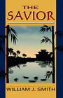 The Savior by William (Paperback, 2004)