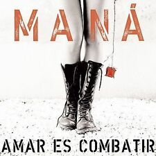 Amar Es Combatir by Maná (CD, Aug-2006, WEA Latina)