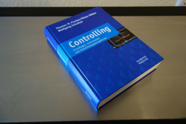 Fischer, T: Controlling von Klaus Möller, Wolfgang Schultze und Thomas M....