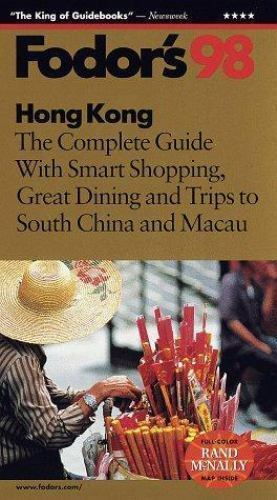 Hong Kong, '98 by Fodor's Travel Publications, Inc. Staff