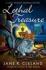 Josie Prescott Antiques Mysteries: Lethal Treasure : A Josie Prescott Antiques Mystery 8 by Jane K. Cleland (2013, Hardcover)