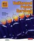 BTEC National Uniformed Public Services Book 2 by Pearson Education Limited (Paperback, 2008)