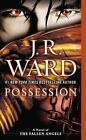 Possession by J R Ward (Paperback / softback, 2014)