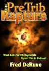 The Pretrib Rapture by Fred Deruvo (Paperback / softback, 2009)