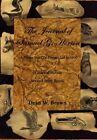 Journal of Samuel G. Horton 9781456804497 by Dean W Brown Hardback