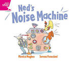 Rigby Star Guided Reception: Pink Level: Ned's Noise Machine Pupil Book (Single) by Pearson Education Limited (Paperback, 2000)